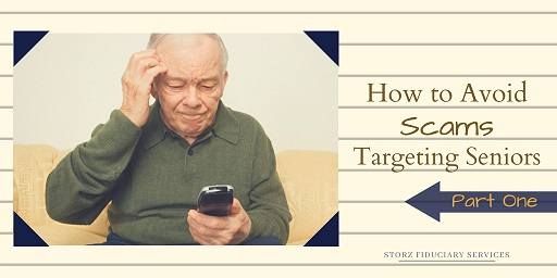 How to Avoid Scams Targeting Seniors Part One