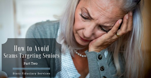 How to Avoid Scams Targeting Seniors Part Two